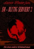 SM - BLUTIG SERVIERT 2 (eBook, ePUB)