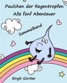 Paulchen der Regentropfen (eBook, ePUB)