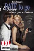 Date to go - (K)ein Mann zum mitnehmen (XXL-Leseprobe) (eBook, ePUB)