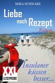 Liebe nach Rezept - Insulaner küssen besser (XXL-Leseprobe) (eBook, ePUB)