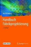 Handbuch Fabrikprojektierung (eBook, PDF)