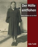 Der Hölle entflohen (eBook, ePUB)