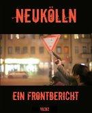 Neukölln - Ein Frontbericht (eBook, ePUB)