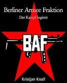 Berliner Armee Fraktion (eBook, ePUB)