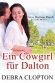 Ein Cowgirl fur Dalton (eBook, ePUB)