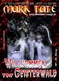 TEUFELSJÄGER 061: Willkommen im Geisterwald (eBook, ePUB)