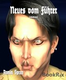 Neues vom Führer (eBook, ePUB)