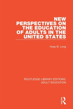 New Perspectives on the Education of Adults in the United States (eBook, PDF) - Long, Huey B.