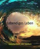 Lebendiges Leben (eBook, ePUB)