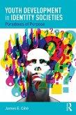 Youth Development in Identity Societies (eBook, ePUB)