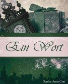 Ein Wort (eBook, ePUB)