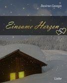 Einsame Herzen: Erotischer Liebesroman (eBook, ePUB)
