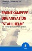 """Frontkämpfer Organisation """"Stahlhelm"""" - Band 2 (eBook, ePUB)"""