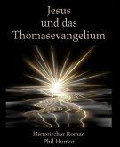 Jesus und das Thomasevangelium (eBook, ePUB)