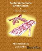 Außerkörperliche Erfahrungen (eBook, ePUB)