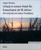 Urlaub in einem Hotel für Erwachsene ab 18 Jahren (eBook, ePUB)