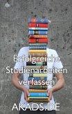 Erfolgreiche Studienarbeiten verfassen (eBook, ePUB)