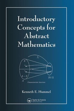 Introductory Concepts for Abstract Mathematics (eBook, PDF) - Hummel, Kenneth E.