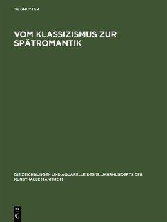 Vom Klassizismus zur Spätromantik (eBook, PDF)