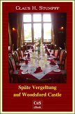 Späte Vergeltung auf Woodsford Castle (eBook, ePUB)