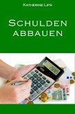 Schulden abbauen (eBook, ePUB)