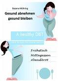 Gesund abnehmen - gesund bleiben (eBook, ePUB)