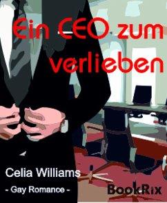 Ein CEO zum Verlieben (eBook, ePUB)