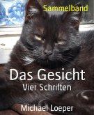 Das Gesicht (eBook, ePUB)