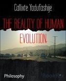 THE REALITY OF HUMAN EVOLUTION (eBook, ePUB)