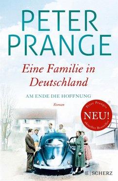 Am Ende die Hoffnung / Eine Familie in Deutschland Bd.2 (eBook, ePUB) - Prange, Peter