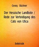 Der Hessische Landbote / Rede zur Verteidigung des Cato von Utica (eBook, ePUB)