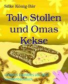 Tolle Stollen und Omas Kekse (eBook, ePUB)