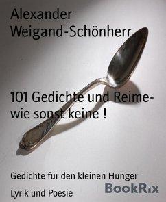 101 Gedichte und Reime- wie sonst keine !