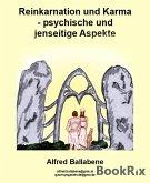 Reinkarnation und Karma - psychische und jenseitige Aspekte (eBook, ePUB)