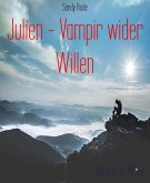 Julien - Vampir wider Willen (eBook, ePUB)