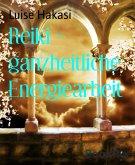 Reiki - ganzheitliche Energiearbeit (eBook, ePUB)