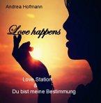 Love happens (eBook, ePUB)