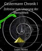Castermann Chronik I (eBook, ePUB)