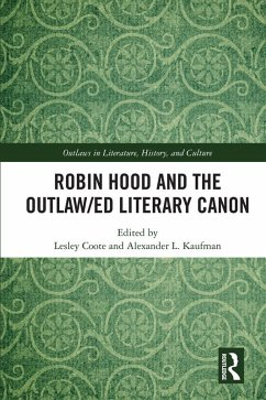 Robin Hood and the Outlaw/ed Literary Canon (eBook, ePUB)