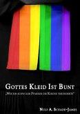 Gottes Kleid ist Bunt (eBook, ePUB)