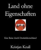 Land ohne Eigenschaften (eBook, ePUB)