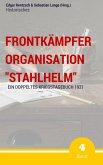 """Frontkämpfer Organisation """"Stahlhelm"""" - Band 4 (eBook, ePUB)"""