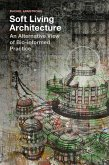 Soft Living Architecture (eBook, ePUB)