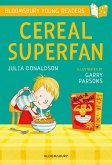 Cereal Superfan: A Bloomsbury Young Reader (eBook, PDF)