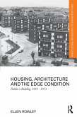 Housing, Architecture and the Edge Condition (eBook, PDF)