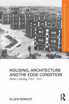 Housing, Architecture and the Edge Condition (eBook, PDF) - Rowley, Ellen