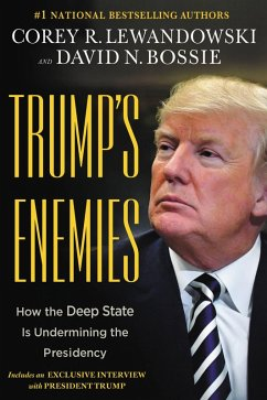 Trump's Enemies (eBook, ePUB) - Lewandowski, Corey R.; Bossie, David N.