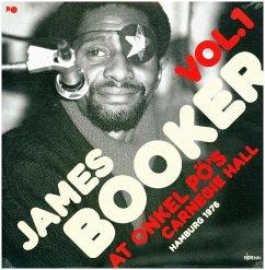 At Onkel Pö'S Carnegie Hall/Hamburg '76 (2lp 180g) - Booker,James