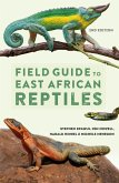 Field Guide to East African Reptiles (eBook, PDF)