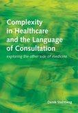 Complexity in Healthcare and the Language of Consultation (eBook, ePUB)